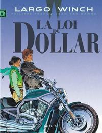 Jean Van Hamme et Philippe Francq - Largo Winch Tome 14 : La loi du dollar.