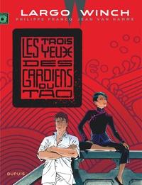 Jean Van Hamme et Philippe Francq - Largo Winch Tome 15 : Les trois yeux des gardiens du Tao.