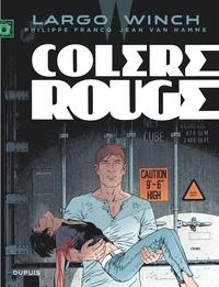 Jean Van Hamme et Philippe Francq - Largo Winch Tome 18 : Colère rouge.