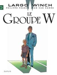 Jean Van Hamme et Philippe Francq - Largo Winch Tome 2 : La groupe W.