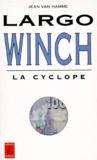 Jean Van Hamme - Largo Winch Tome 2 : Largo Winch et la cyclope.