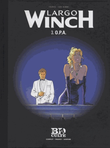 Jean Van Hamme et Philippe Francq - Largo Winch Tome 3 : OPA.