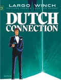 Jean Van Hamme et Philippe Francq - Largo Winch Tome 6 : Dutch connection.