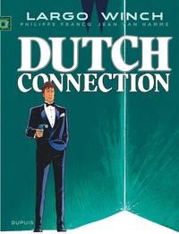 Jean Van Hamme et Philippe Francq - Largo Winch Tome 6 : Dutch connection.