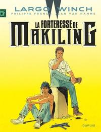 Jean Van Hamme et Philippe Francq - Largo Winch Tome 7 : La forteresse de makiling.