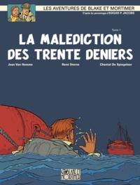 Jean Van Hamme et René Sterne - Les aventures de Blake et Mortimer Tome 19 : La malédiction des trente deniers - Tome 1, Le manuscrit de Nicodemus.