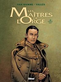 Jean Van Hamme et Francis Vallès - Les Maîtres de l'Orge Tome 3 : Adrien, 1917.