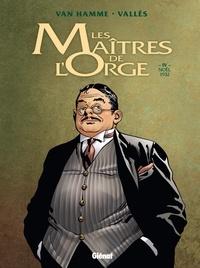 Jean Van Hamme et Francis Vallès - Les Maîtres de l'Orge Tome 4 : Noël, 1932.