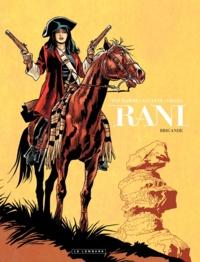 Jean Van Hamme et  Alcante - Rani Tome 2 : Brigande.