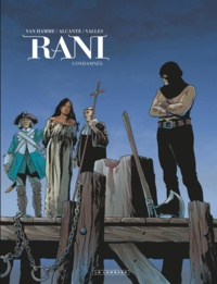 Jean Van Hamme et  Alcante - Rani Tome 6 : Condamnée.