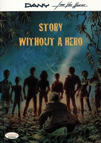 Jean Van Hamme et  Dany - Story Without A Hero.