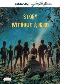 Jean Van Hamme - Story Without a Hero.