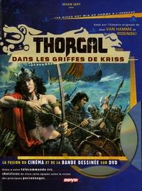 Jean Van Hamme et Grzegorz Rosinski - Thorgal  : Dans les griffes de Kriss. 1 DVD