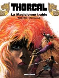 Jean Van Hamme et Grzegorz Rosinski - Thorgal Tome 1 : La Magicienne trahie.