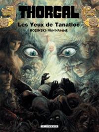 Jean Van Hamme et Grzegorz Rosinski - Thorgal Tome 11 : Les Yeux de Tanatloc.