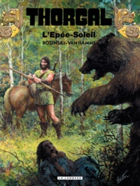 Jean Van Hamme et Grzegorz Rosinski - Thorgal Tome 18 : L'Epée-Soleil.