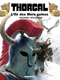 Jean Van Hamme et Grzegorz Rosinski - Thorgal Tome 2 : L'Ile des Mers gelées.
