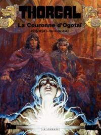 Jean Van Hamme et Grzegorz Rosinski - Thorgal Tome 21 : La Couronne d'Ogotaï.