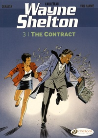 Jean Van Hamme et Christian Denayer - Wayne Shelton Tome 3 : The contract.