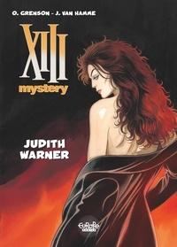 Jean Van Hamme et  Grenson - XIII Mystery - Volume 13 - Judith Warner.