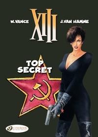 Jean Van Hamme et William Vance - XIII Tome 13 : Top secret.