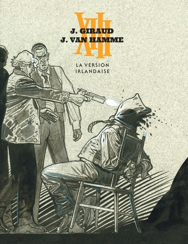 Jean Van Hamme et Jean Giraud - XIII Tome 18 : La version irlandaise - The Kelly Brian Story.