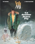 Jean Van Hamme et William Vance - XIII Tome 6 : Le dossier Jason Fly.