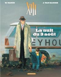 Jean Van Hamme et William Vance - XIII Tome 7 : La nuit du 3 août.