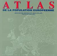 Jean Vanlaer et Jean-Michel Decroly - ATLAS DE LA POPULATION EUROPEENNE.