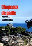 Jean Vanmaï - Pilou-Pilou Tome 1 : Chapeaux de paille.