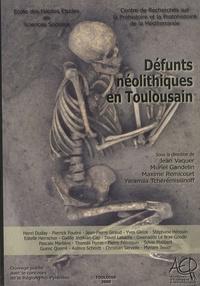 Jean Vaquer et Muriel Gandelin - Défunts néolithiques en Toulousain.