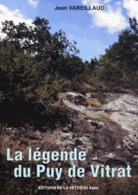 Jean Vareillaud - La légende du Puy de Vitrat.