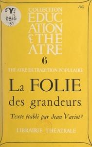 Jean Variot - La folie des grandeurs.