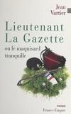Jean Vartier - Lieutenant La Gazette.