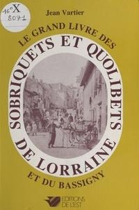Jean Vartier - Sobriquets et quolibets de Lorraine et du Bassigny.