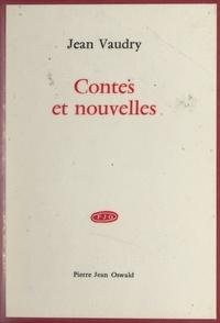 Jean Vaudry - Contes et nouvelles.