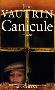 Jean Vautrin - Canicule.