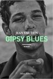 Jean Vautrin - Gipsy blues.