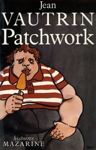Jean Vautrin - Patchwork.