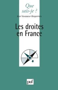Jean Vavasseur-Desperriers - Les droites en France.