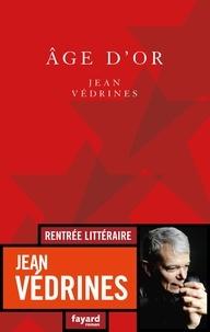 Jean Védrines - Âge d'or.