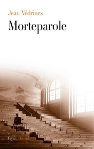 Jean Védrines - Morteparole.