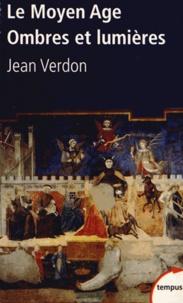 Le Moyen Age - Ombres et lumières.pdf