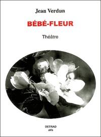 Jean Verdun - Bébé-fleur.