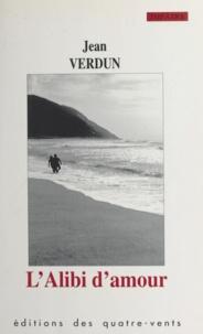 Jean Verdun - L'Alibi d'amour.