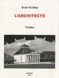 Jean Verdun - L'Architecte.