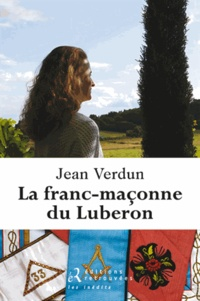 Jean Verdun - La franc-maçonne du Luberon.