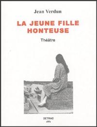 Jean Verdun - La jeune fille honteuse.