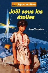 Jean Vergriete - Joël sous les étoiles.