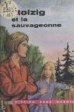 Jean Vergriete et Michel Braidy - Stolzig et la sauvageonne.
